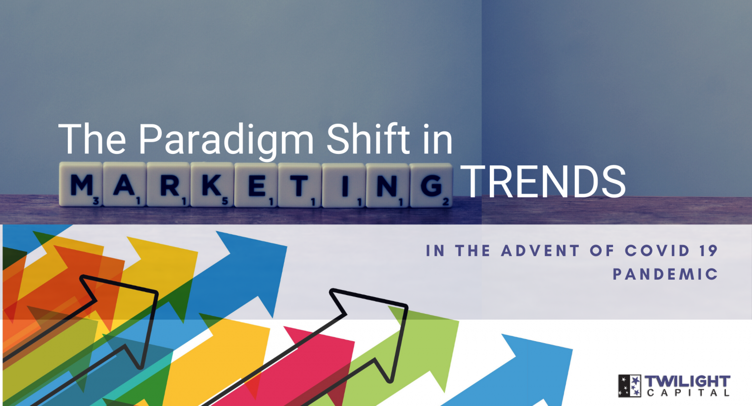 The Paradigm Shift in Marketing Trends